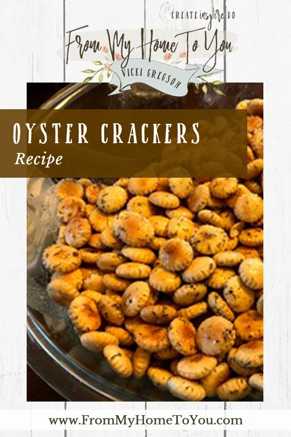 Oyster Cracker Recipe PIN